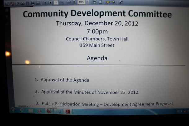 There was a Community Meeting in Wolfville on Dec. 20th, 2012.  Motion passed for commercial space/apartment rentals to go to council) in Old Home Hardware Building.